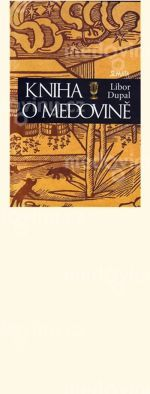 Kniha o medovině - Libor Dupal